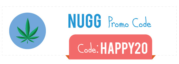 Nugg Weed Coupon Code: Get a $20 Discount with code HAPPY20