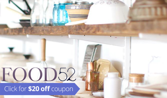 Food52 Promo Code : Click for coupon for $20 off on Food52