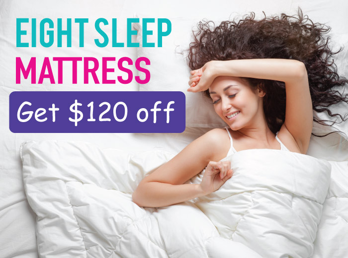 Eight Smart Mattress Promo Code : Get up to a $120 Discount