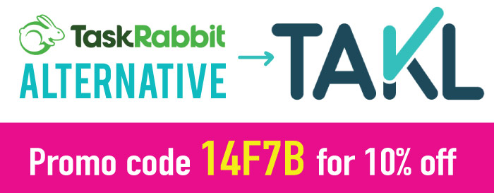 Apps like TaskRabbit: Try Takl, our favorite TaskRabbit Alternatives. Use promo code 14F7B for 10% off.
