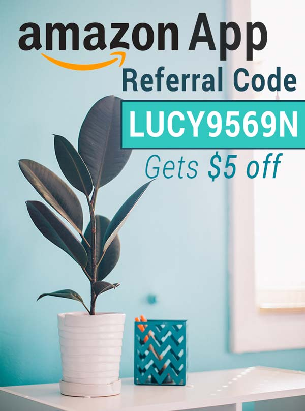 Amazon App Referral Code: Get $5 off with the Amazon App Referral Code LUCY9569N!
