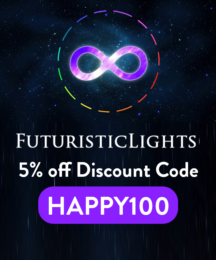 Futuristic Lights Discount Code: 5% off with code HAPPY100