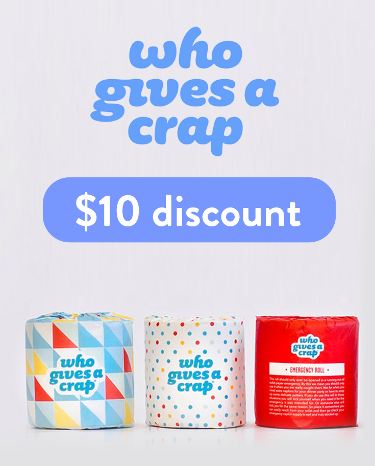 Who Gives a Crap Discount Code | Get $10 off your entire order