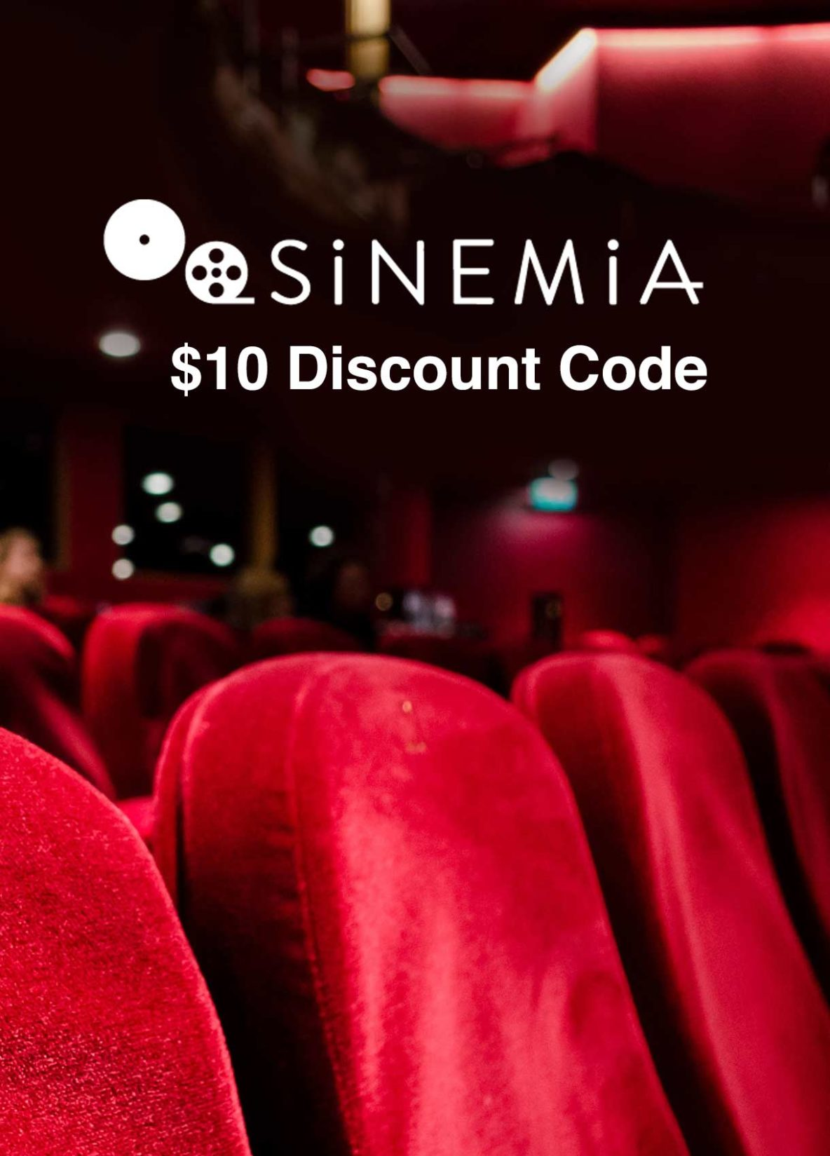 Use Sinemia Promo Code for a $10 Movie Theater Discount