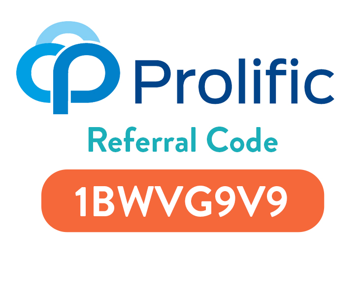 Prolific Surveys Referral Code: Earn 20% with code 1BWVG9V9