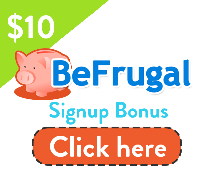 BeFrugal Signup Bonus | Get $10 with link