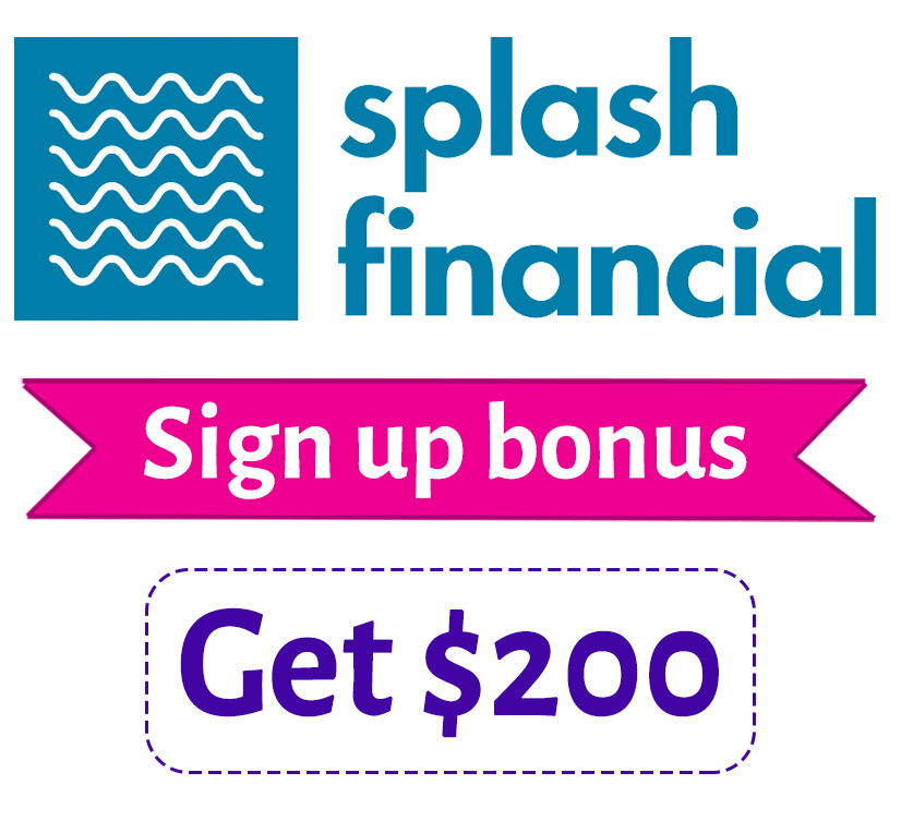 Splash Financial Referral | Get $200 bonus