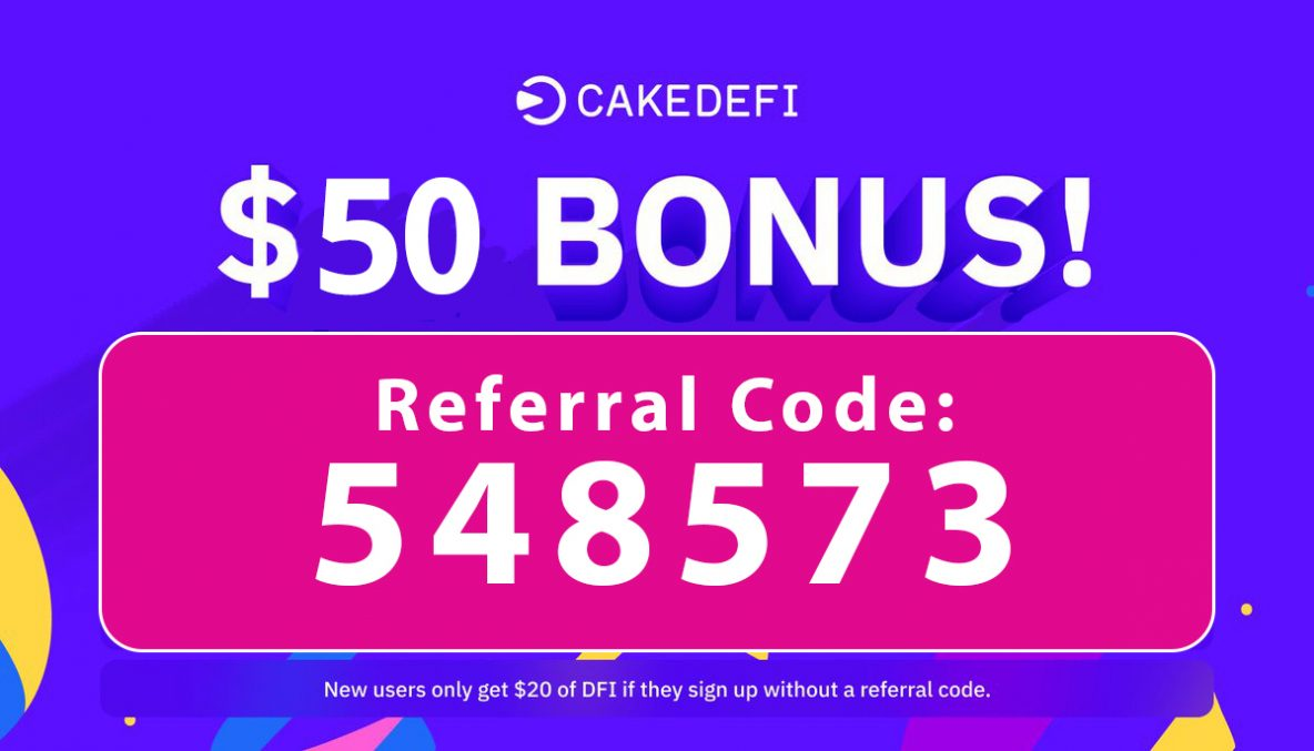 Cake Defi Bonus Code | $50 free crypto code: 548573