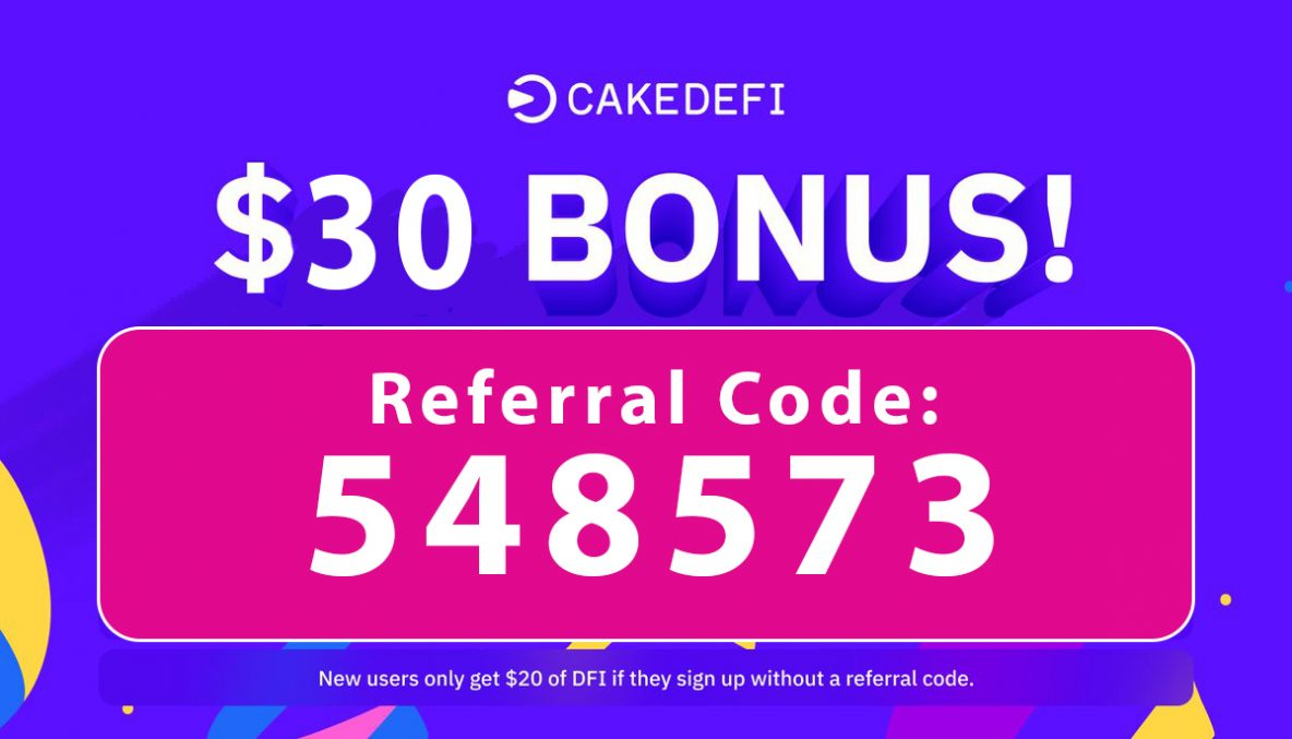 Cake Defi Bonus Code | $30 free crypto code: 548573