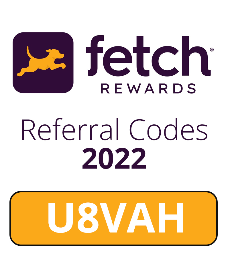 Fetch Rewards Referral Codes 2022 | Use: U8VAH