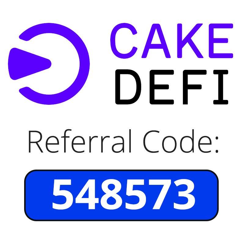 CakeDefi Referral Code | $50 bonus code: 548573